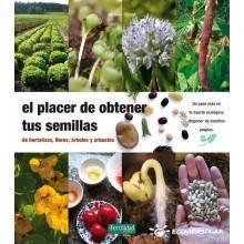 El placer de obtener tus semillas - Jérôme Goust - Ecovidasolar