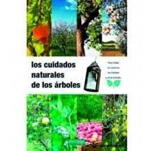 Los cuidados naturales de los árboles - Eric Petiot - Ecovidasolar