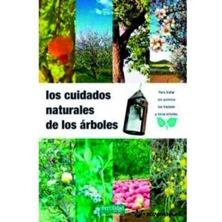 Los cuidados naturales de los árboles - Eric Petiot