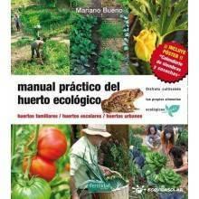 Manual práctico del huerto ecolóigico - Mariano Bueno - Ecovidasolar