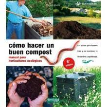 Como hacer un buen compost - Mariano Bueno - Ecovidasolar