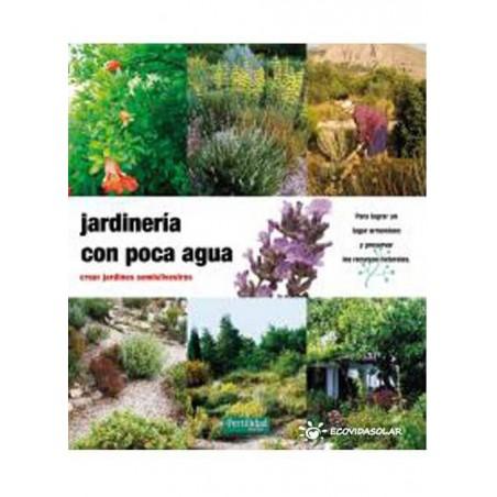 Jardinería con poca agua. Crear jardines semisilvestres