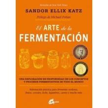 El arte de la fermentacion Sandor Ellix Katz Ecovidasolar.