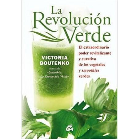 La revolucion verde Victoria Boutenko Ecovidasolar