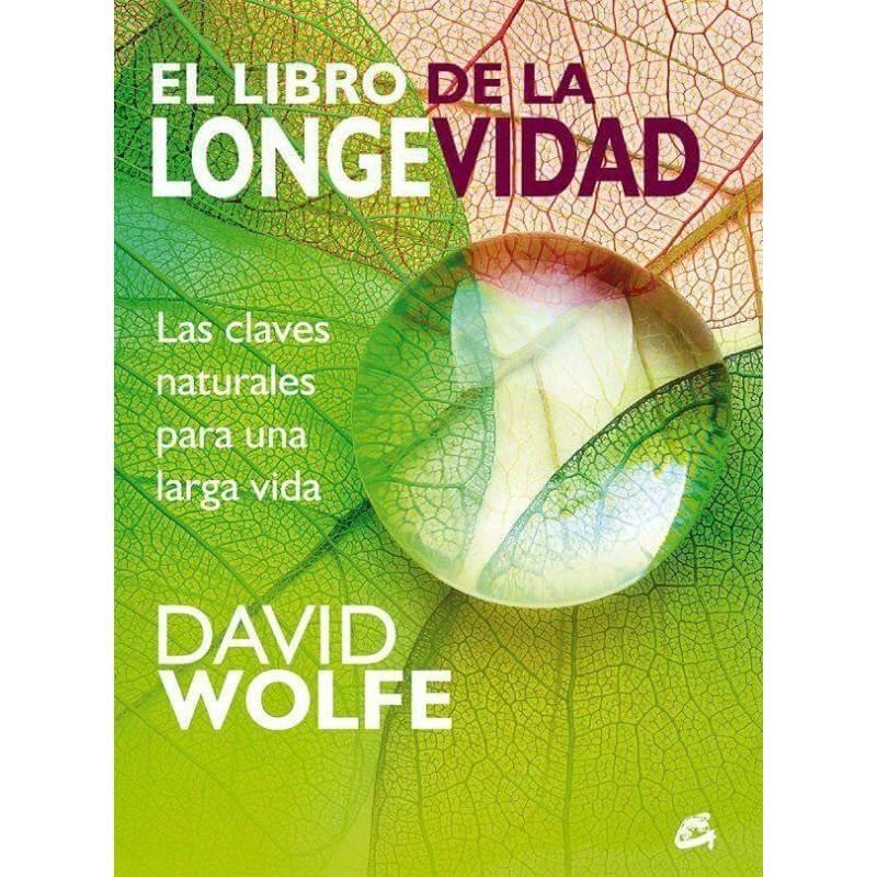 El libro de la longevidad - David Wolfe - Ecovidasolar.