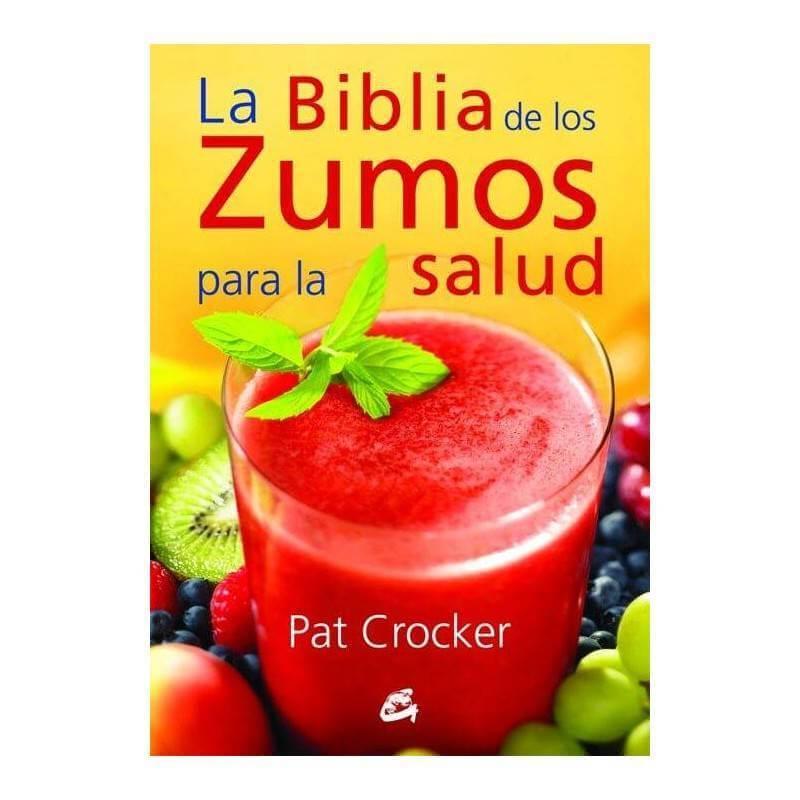 La biblia de los zumos para la salud - Pat Crocker - Ecovidasolar