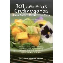 101 recetas crudiveganas para solucionarte la vida - Ana Moreno - Ecovidasolar