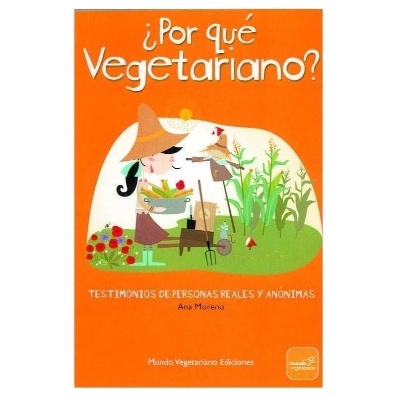 Por que vegetariano - Ana Moreno - Ecovidasolar
