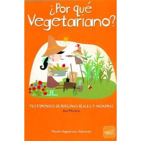 ¿Por qué vegetariano? - Ana Moreno