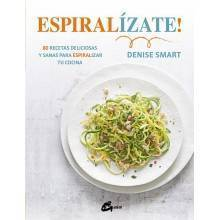 Espiralízate - Smart, Denise