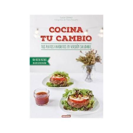 Cocina tu cambio - Lucía Gómez