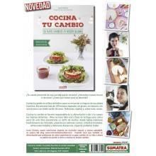 Cocina tu cambio - tus platos favoritos en version saludable - Lucia Gomez