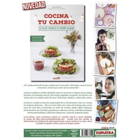 Cocina tu cambio - tus platos favoritos en version saludable - Lucia Gomez back