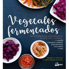 Vegetales-fermentados-Kirsten-K-Shockey-y-Christopher-Shockey