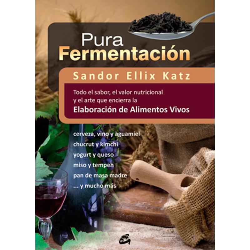 Pura-fermentación-Sandor-Ellix-Katz