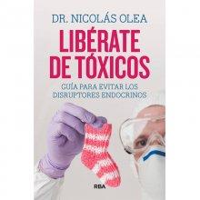 liberate-de-toxicos-dr-nicolas-olea